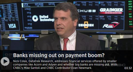 CNBC: Banks Missing Out on Payment Boom?