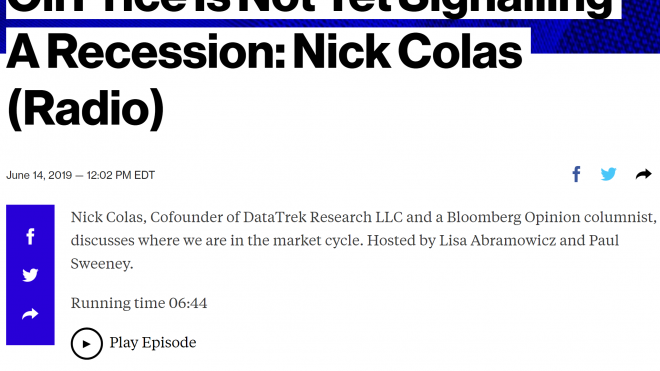 "Bloomberg Radio: ""Oil Price Is Not Yet Signalling A Recession: Nick Colas"""
